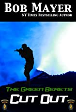 Cut Out (The Green Beret Series)