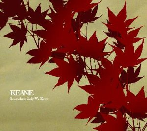 Keane - Somewhere Only We Know (CD, Single, Enh) at Discogs - Zortam Music