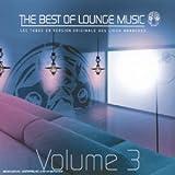 echange, troc Artistes Divers - Best Of Lounge Vol. 3