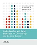 img - for Understanding and Using Statistics for Criminology and Criminal Justice book / textbook / text book