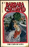 The Coin of Love (0515055603) by Cartland, Barbara