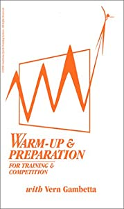 Warm-up & Preparation for Training & Competition [VHS]