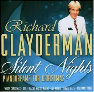 Richard Clayderman - Silent Nights - Pianodreams for Christmas - Zortam Music