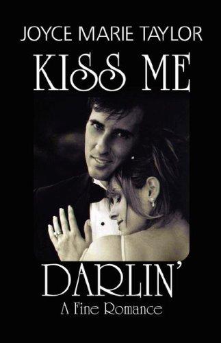 Kiss Me Darlin' - A Fine Romance