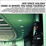 Forever And A Day - Her Space Holiday