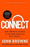 img - for Connect: How companies succeed by engaging radically with society by John Browne (2015-09-10) book / textbook / text book