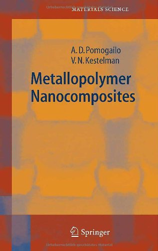 Metallopolymer Nanocomposites (Springer Series In Materials Science)