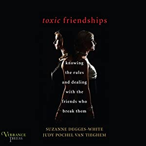 Toxic Friendships Audiobook