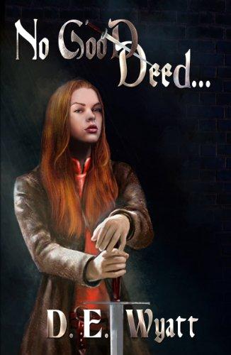 No Good Deed... by D. E. Wyatt ebook deal