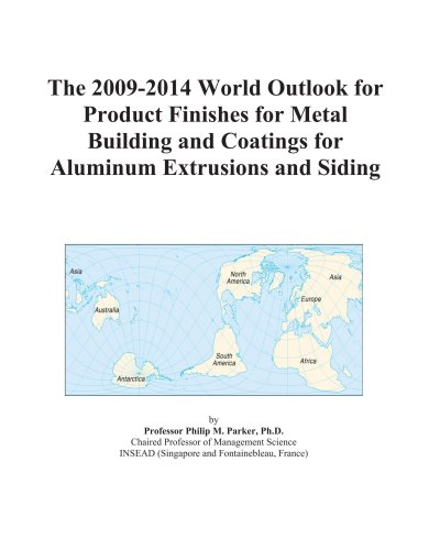 the-2009-2014-world-outlook-for-product-finishes-for-metal-building-and-coatings-for-aluminum-extrus