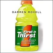 First in Thirst: How Gatorade Turned the Science of Sweat into a Cultural Phenomenon | [Darren Rovell]