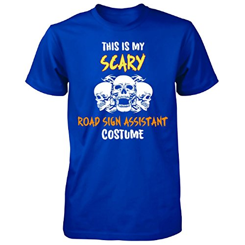 [This Is My Scary Road Sign Assistant Costume Halloween Gift - Unisex Tshirt] (Road Sign Halloween Costumes)
