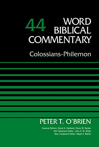 Colossians/Philemon, Volume 44 (Word Biblical Commentary)