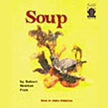 Soup Audiobook by Robert Newton Peck Narrated by Amon Purinton