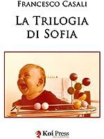 La trilogia di Sofia