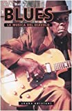 img - for Il blues. La musica del diavolo book / textbook / text book