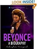 Beyonce: A Biography