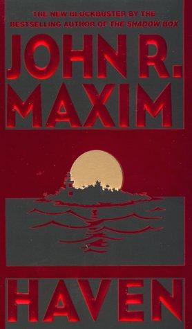 Haven, JOHN R. MAXIM