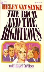 The Rich and the Righteous, HELEN VAN SLYKE