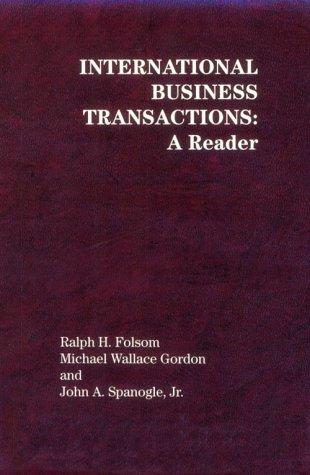 International Business Transactions: A Reader (American Casebook Series)