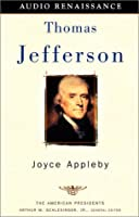 Thomas Jefferson: The American Presidents Series