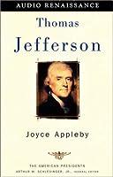 Thomas Jefferson: The American Presidents Series