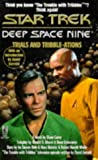 img - for Trials and Tribble-Ations (Star Trek Deep Space Nine) book / textbook / text book