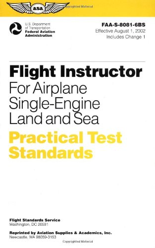 Flight Instructor for Airplane Single-Engine Land and Sea...