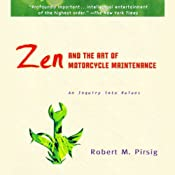 Zen and the Art of Motorcycle Maintenance | [Robert M. Pirsig]