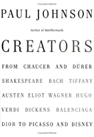 Creators: From Chaucer and Durer to Picasso and Disney