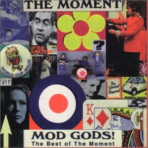 Mod Gods / Best of the Moment