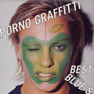 PORNO GRAFFITTI BEST BLUE'S (CCCD)