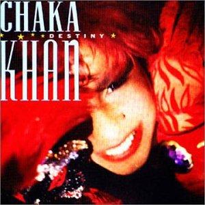 Chaka Khan - Destiny - Zortam Music