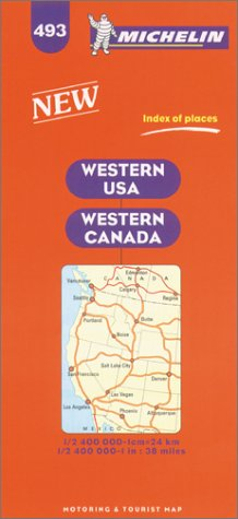 Michelin Western USA/Western Canada Map No. 493 (Michelin Maps & Atlases)
