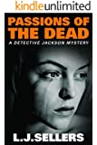 Passions of the Dead (A Detective Jackson Mystery)