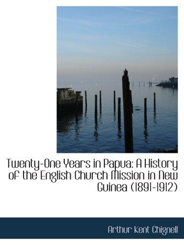 巴布亚二十一年: 英国教会特派团在新几内亚 (1891年-1912) 史