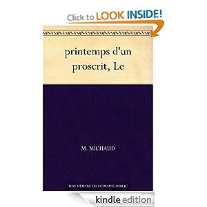 Le printemps d'un proscrit (French Edition) M. Michaud