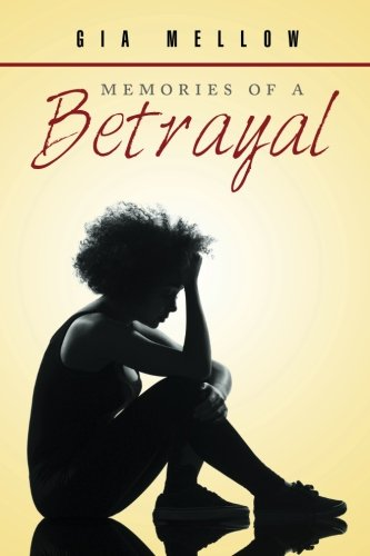 Memories of a Betrayal