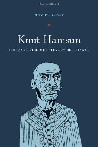 Knut Hamsun: The Dark Side of Literary Brilliance (New...