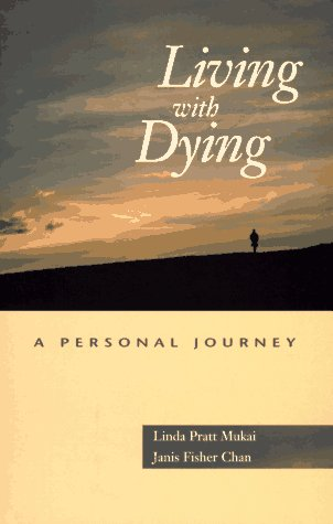 Living With Dying: A Personal Journey