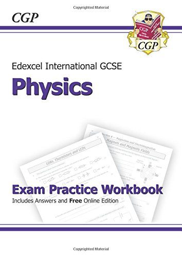 Edexcel Certificate/International GCSE Physics Exam Practice Workbook (with Answers & Online Edition)