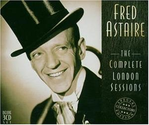 Fred Astaire - The Complete London Sessions - Zortam Music