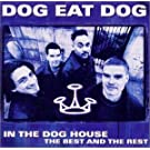 In the Dog House:Best & Rest