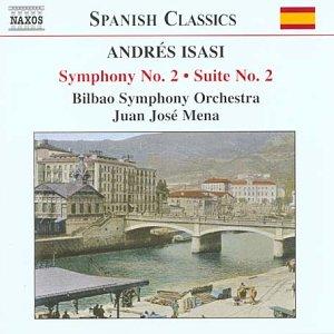 Isasi - Symphony No 2; Suite No 2