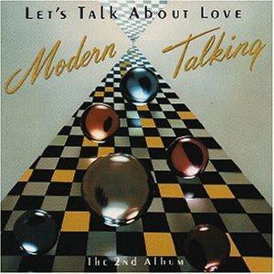 Modern Talking - Let´s Talk About Love - Zortam Music