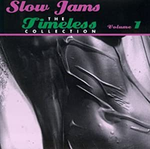 Slow Jams: Timeless Collection 1
