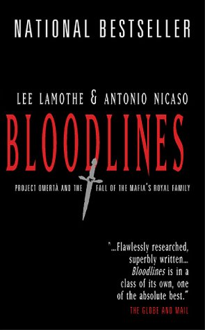 Bloodlines : The Rise and Fall of the Mafia's Royal Family PDF