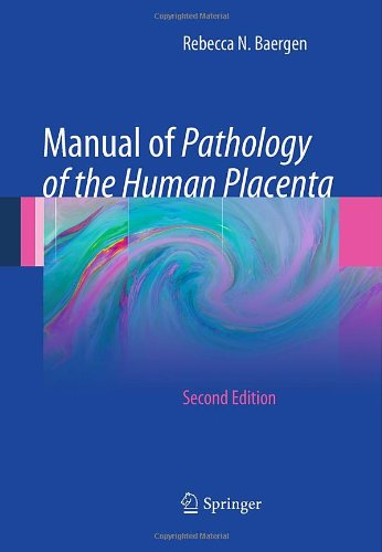 Manual Of Pathology Of The Human Placenta: Second Edition