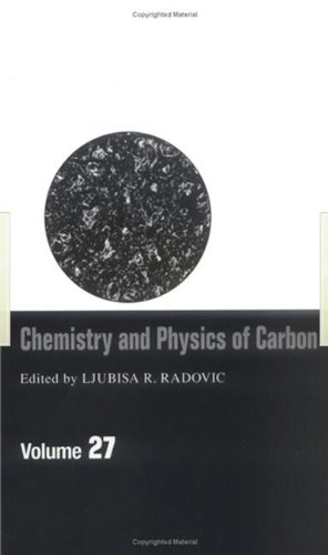 Chemistry & Physics of Carbon: Volume 27 (Chemistry and Physics of Carbon)