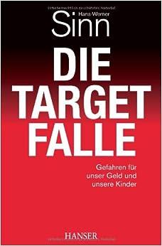 Die Target-Falle Gefahren fuer unser Geld und unsere Kinder (German